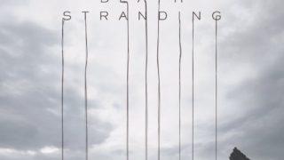 ゲーム感想:DEATH STRANDING